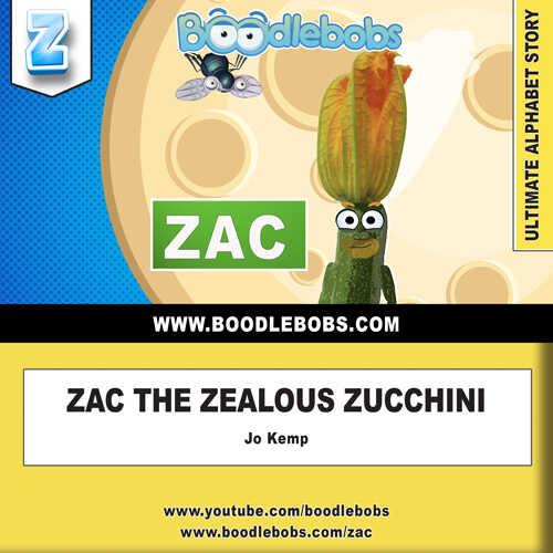 Bedtime Stories Kids - Zac The Zealous Zucchini Book Cover
