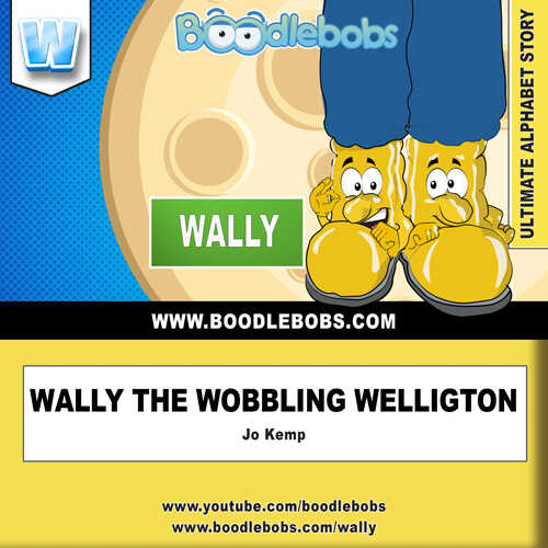 Read Aloud Bedtime Story - Wally The Wobbling Wellington Book Cover