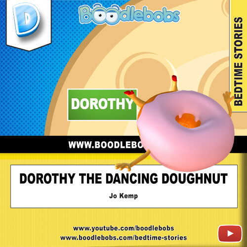 Bedtime Story For Kids – Dorothy The Dancing Doughnut Book Cover