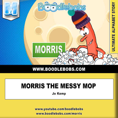 Children's Book BoodleBobs 11 Morris the Messy Mop - BoodleBobs 12