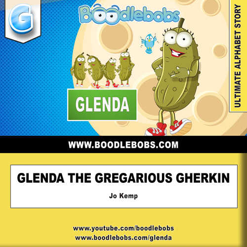 Free Books For Kids, Glenda The Gregarious Gherkin Book Cover BoodleBobs
