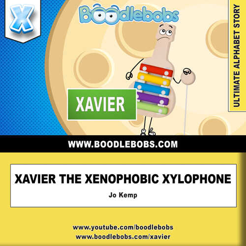 Free Childrens Books Xavier the Xenophobic Xylophone